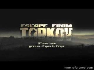 Vidéo Escape from Tarkov - Musique du jeu