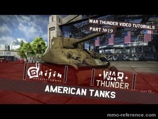 Vidéo War Thunder - Ce que vous devez savoir sur les chars américains