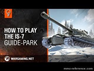 Vidéo Comment jouer avec le char de combat IS-7 dans World of Tanks ?